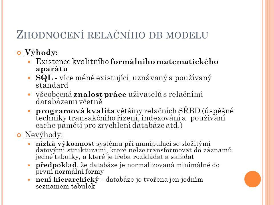 Zhodnocení relačního db modelu