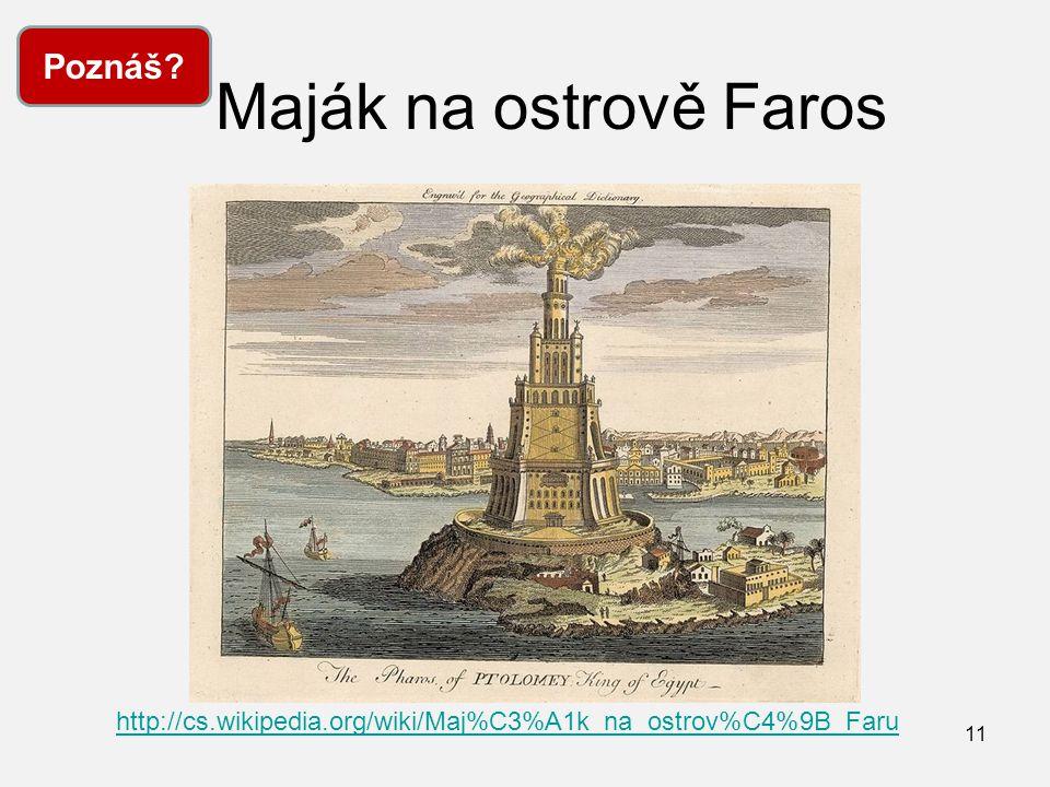 Maják na ostrově Faros Poznáš