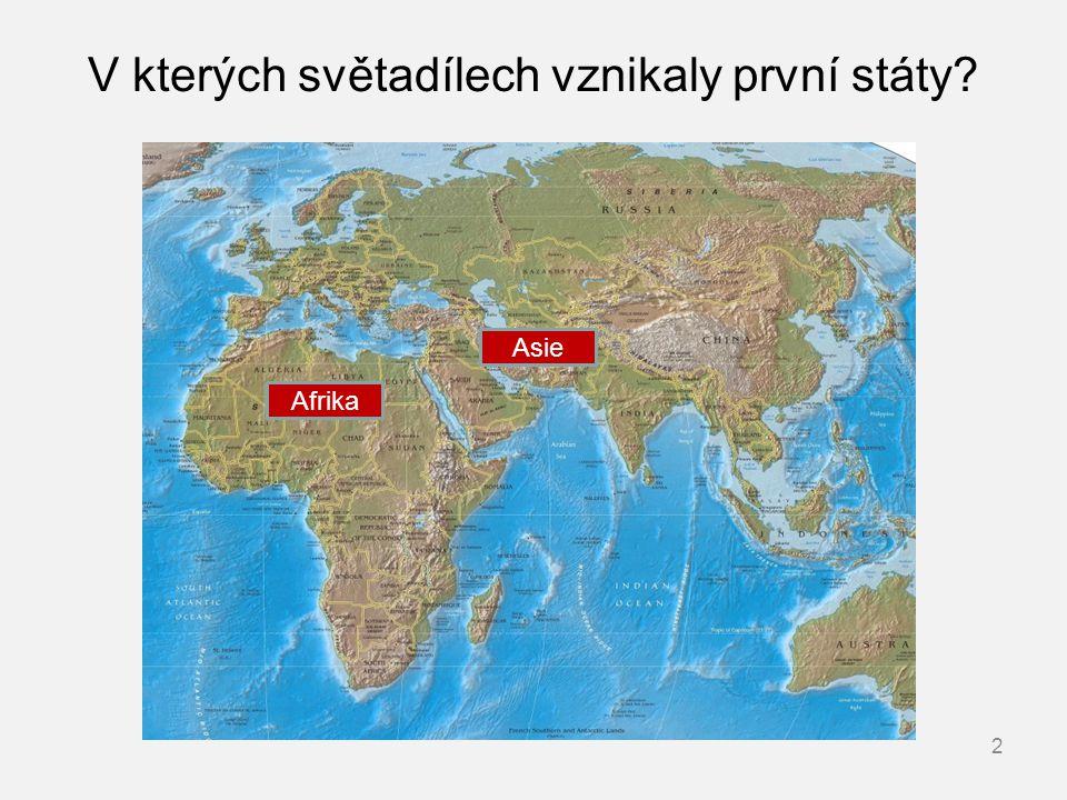 V kterých světadílech vznikaly první státy