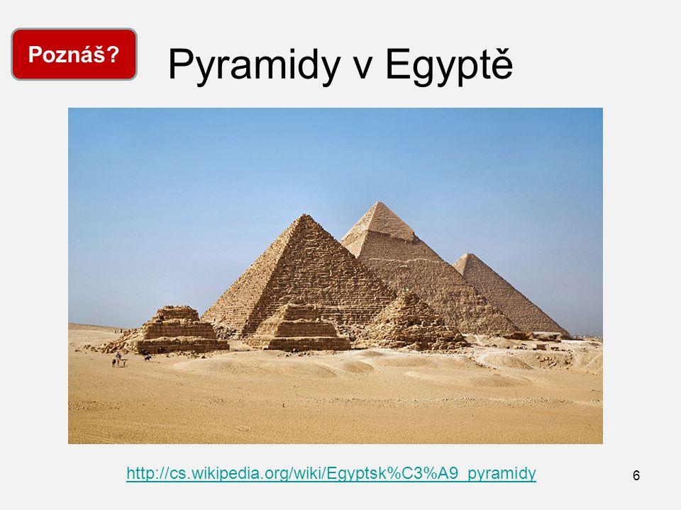 Pyramidy v Egyptě Poznáš