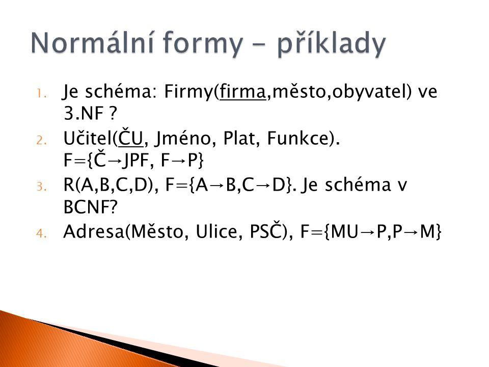 Normální formy - příklady