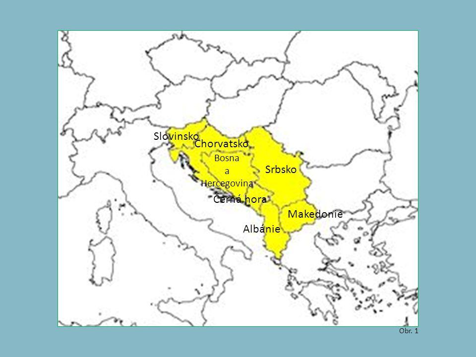 Slovinsko Chorvatsko Srbsko Černá hora Makedonie Albánie