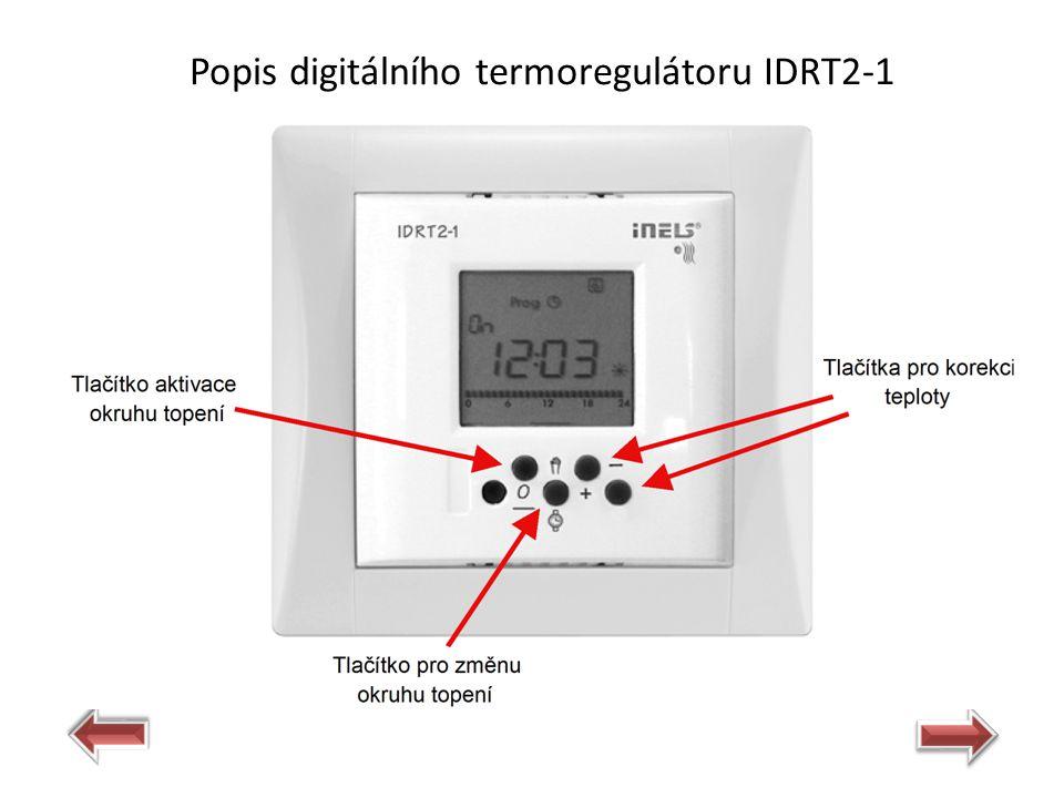 Popis digitálního termoregulátoru IDRT2-1