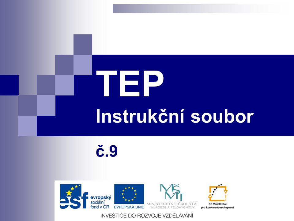 TEP Instrukční soubor č.9