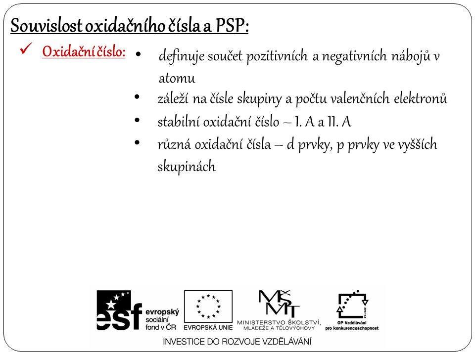 Souvislost oxidačního čísla a PSP: