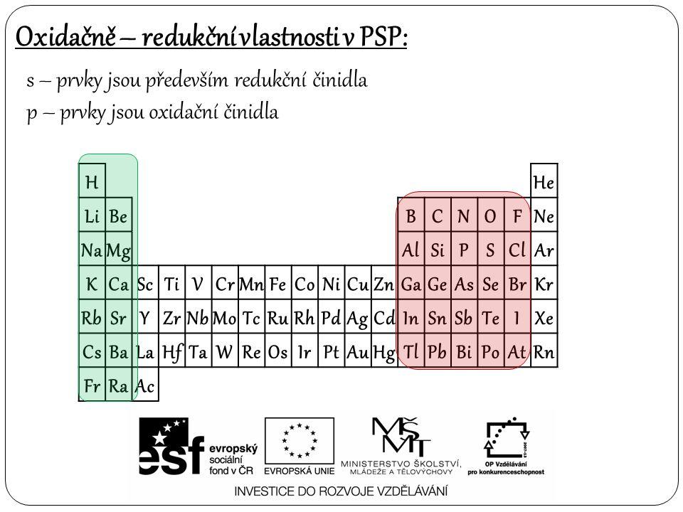Oxidačně – redukční vlastnosti v PSP: