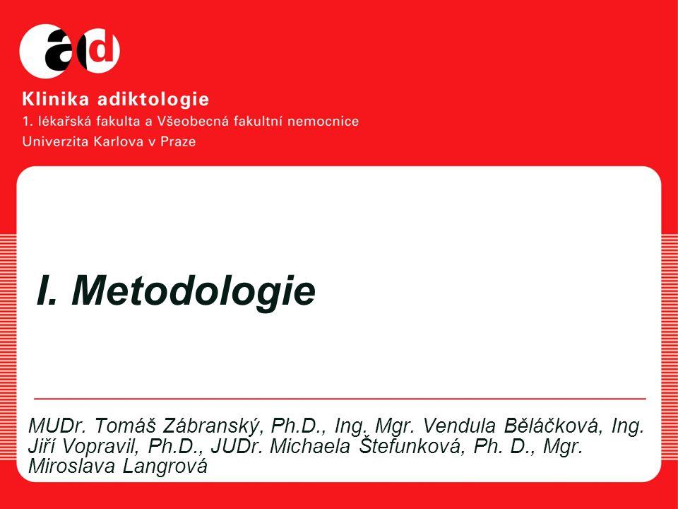 I. Metodologie