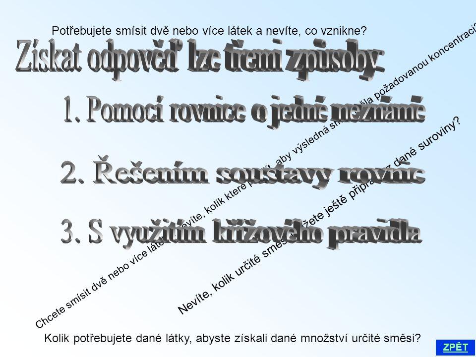 Získat odpověď lze třemi způsoby: