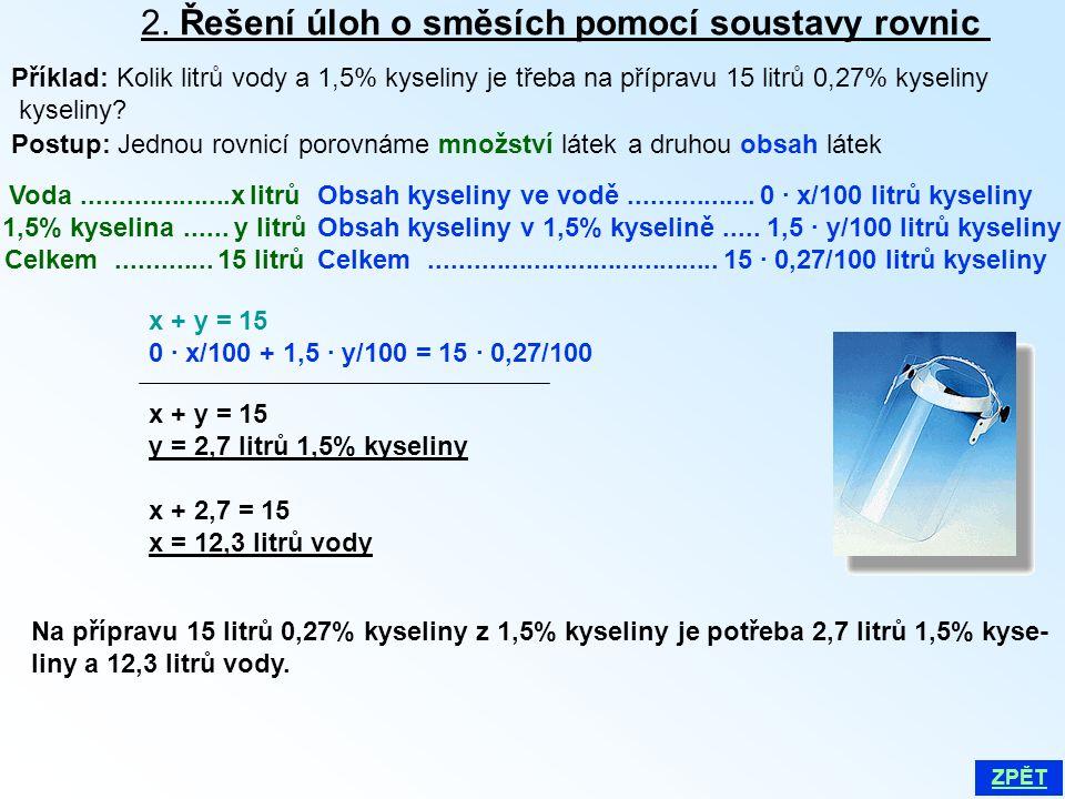 2. Řešení úloh o směsích pomocí soustavy rovnic