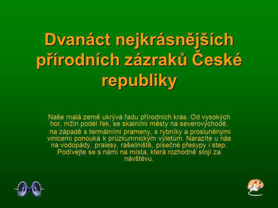 Dvanáct nejkrásnějších přírodních zázraků České republiky