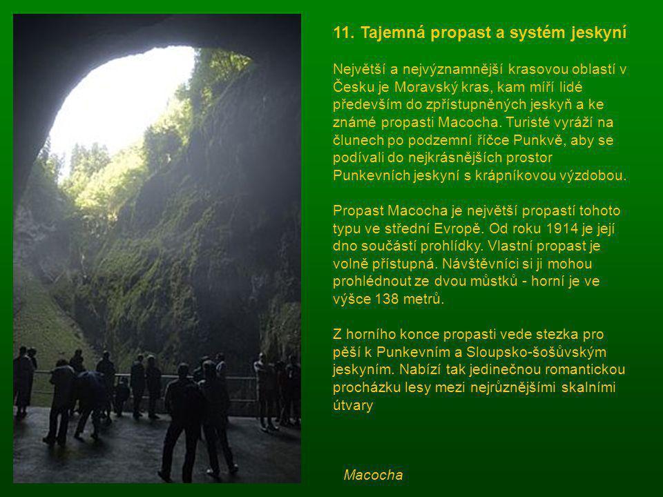11. Tajemná propast a systém jeskyní