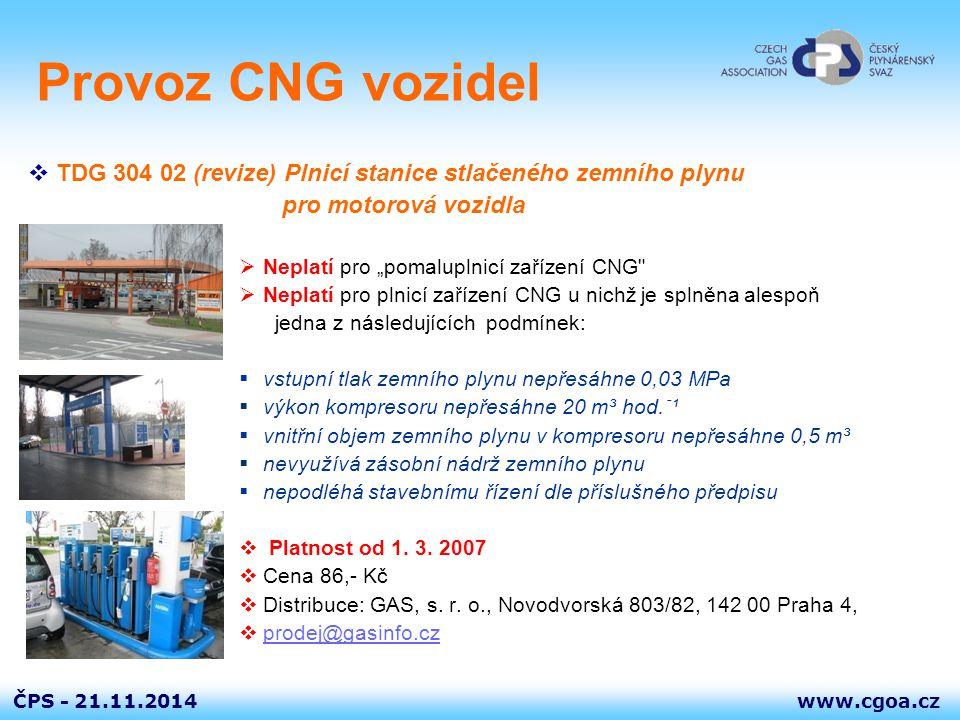 Provoz CNG vozidel TDG 304 02 (revize) Plnicí stanice stlačeného zemního plynu. pro motorová vozidla.