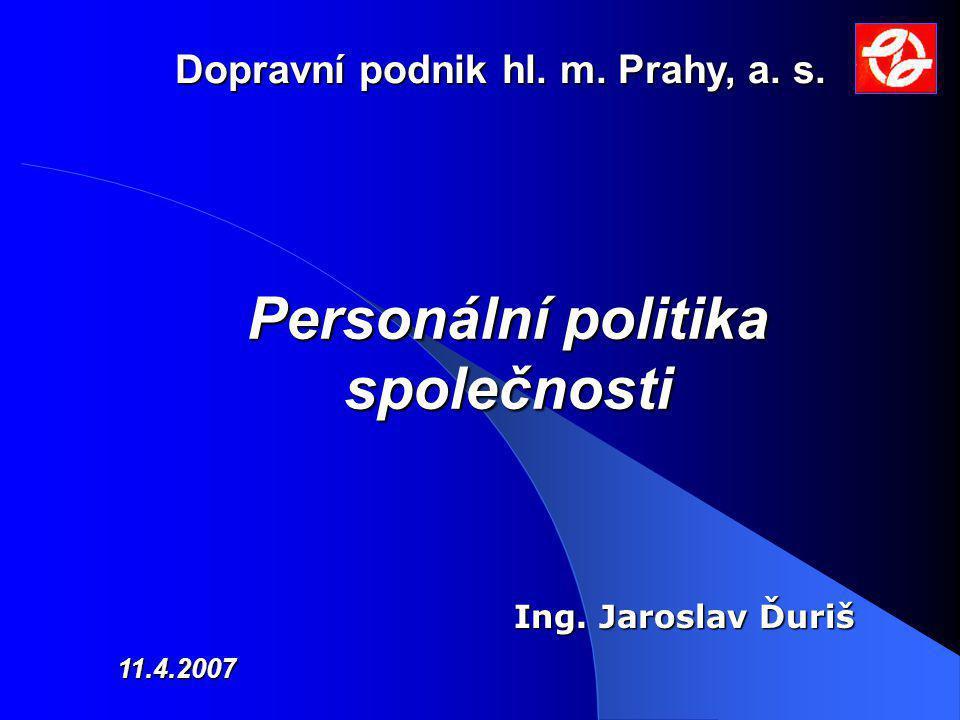 Dopravní podnik hl. m. Prahy, a. s. Personální politika společnosti