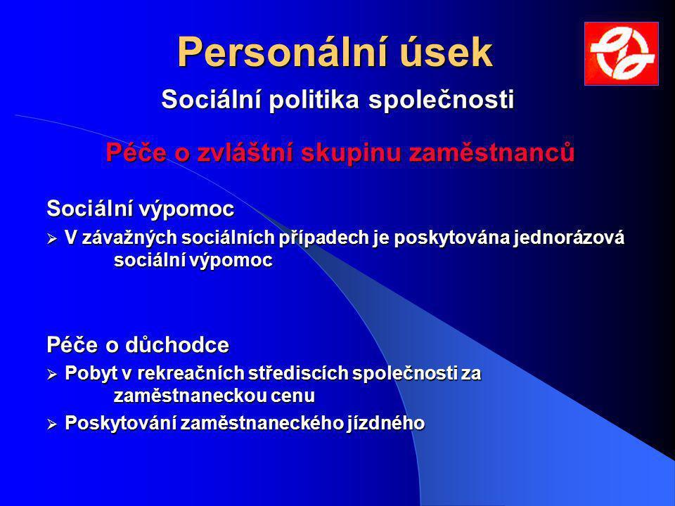 Sociální politika společnosti Péče o zvláštní skupinu zaměstnanců