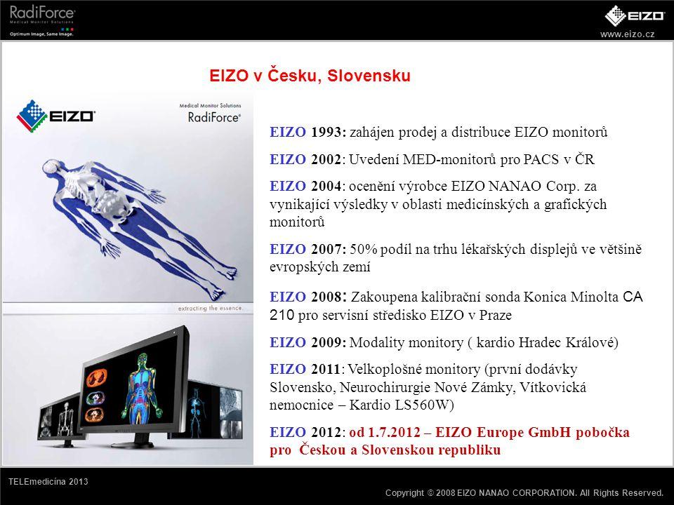 EIZO v Česku, Slovensku EIZO 1993: zahájen prodej a distribuce EIZO monitorů. EIZO 2002: Uvedení MED-monitorů pro PACS v ČR.