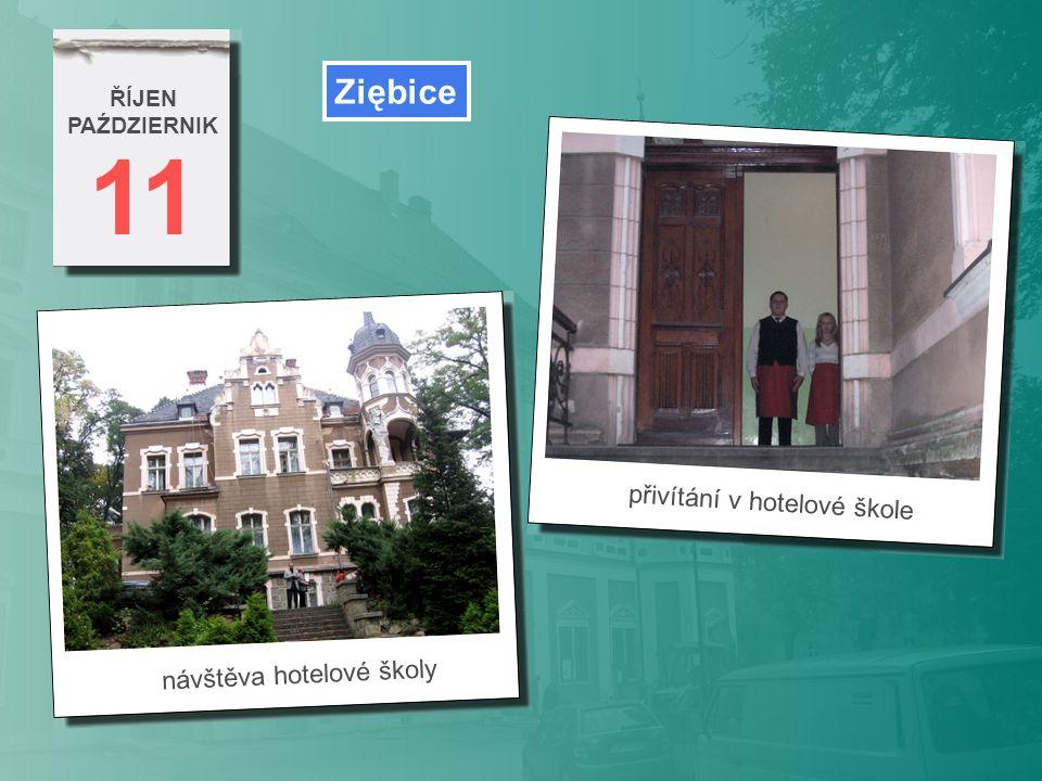 11 Ziębice přivítání v hotelové škole návštěva hotelové školy ŘÍJEN