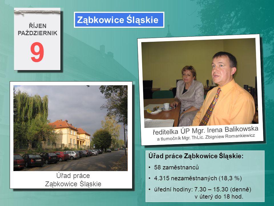 9 Ząbkowice Śląskie ředitelka ÚP Mgr. Irena Balikowska Úřad práce