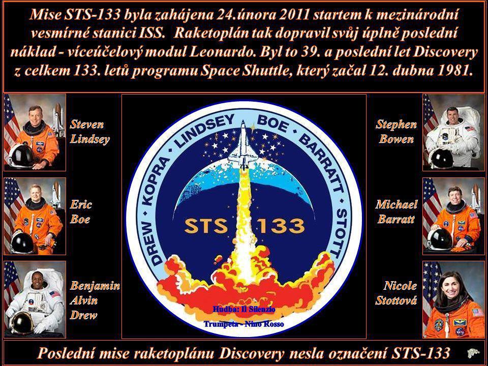 Poslední mise raketoplánu Discovery nesla označení STS-133