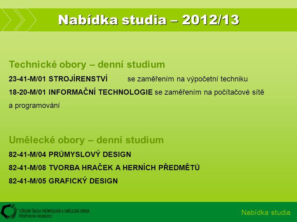 Nabídka studia – 2012/13 Technické obory – denní studium