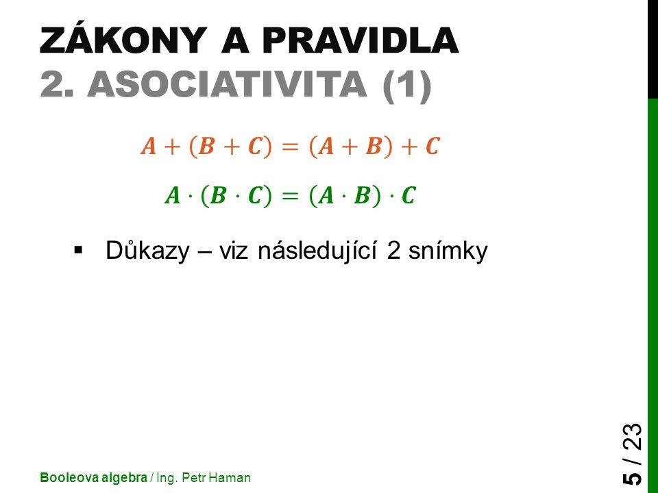 Zákony a pravidla 2. Asociativita (1)