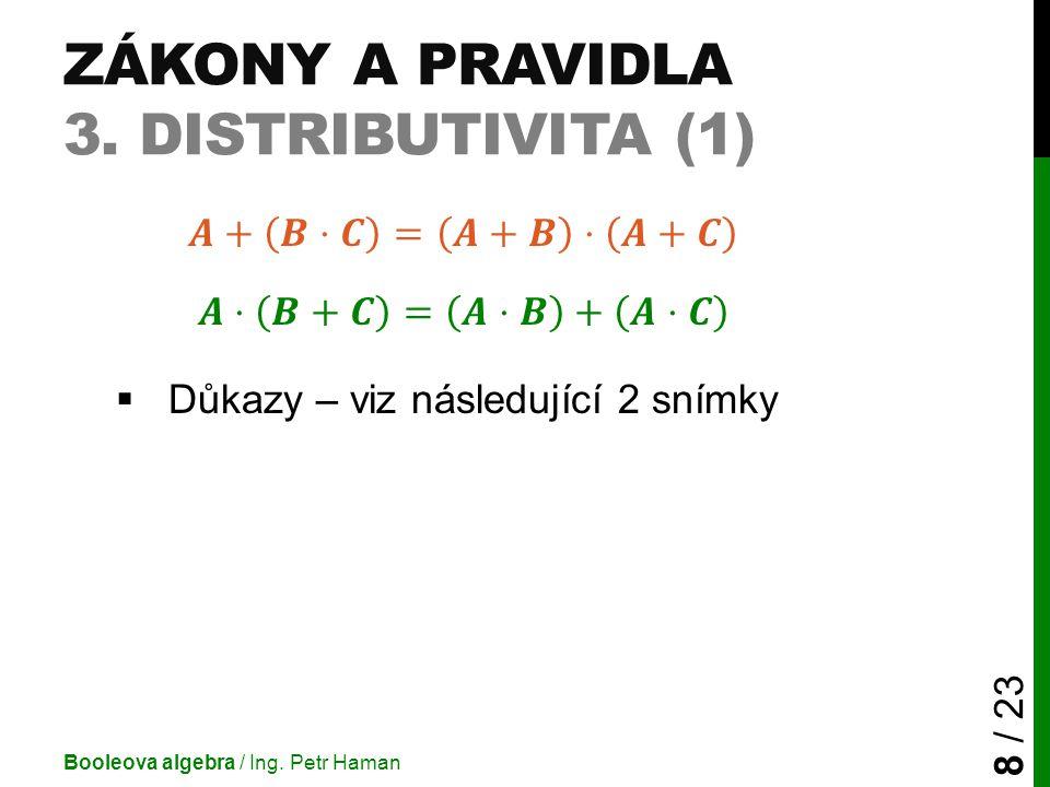 Zákony a pravidla 3. Distributivita (1)