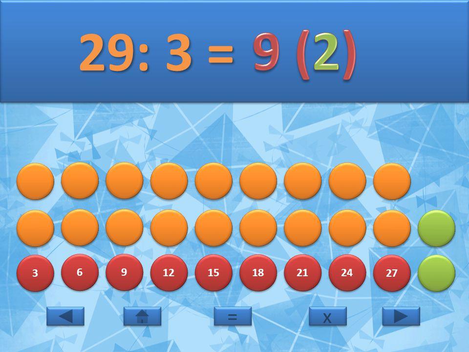29: 3 = 9 (2) 3 6 9 12 15 18 21 24 27 = x