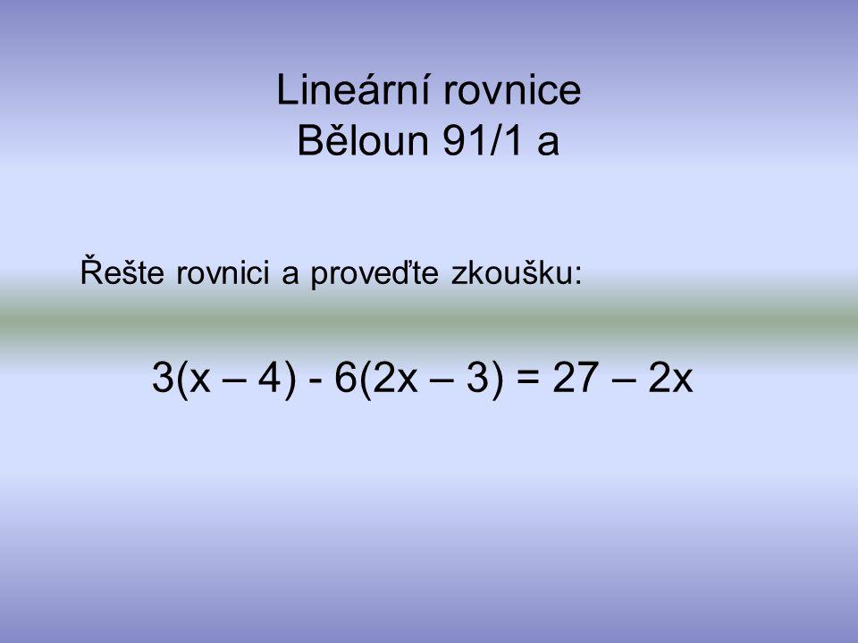 Lineární rovnice Běloun 91/1 a