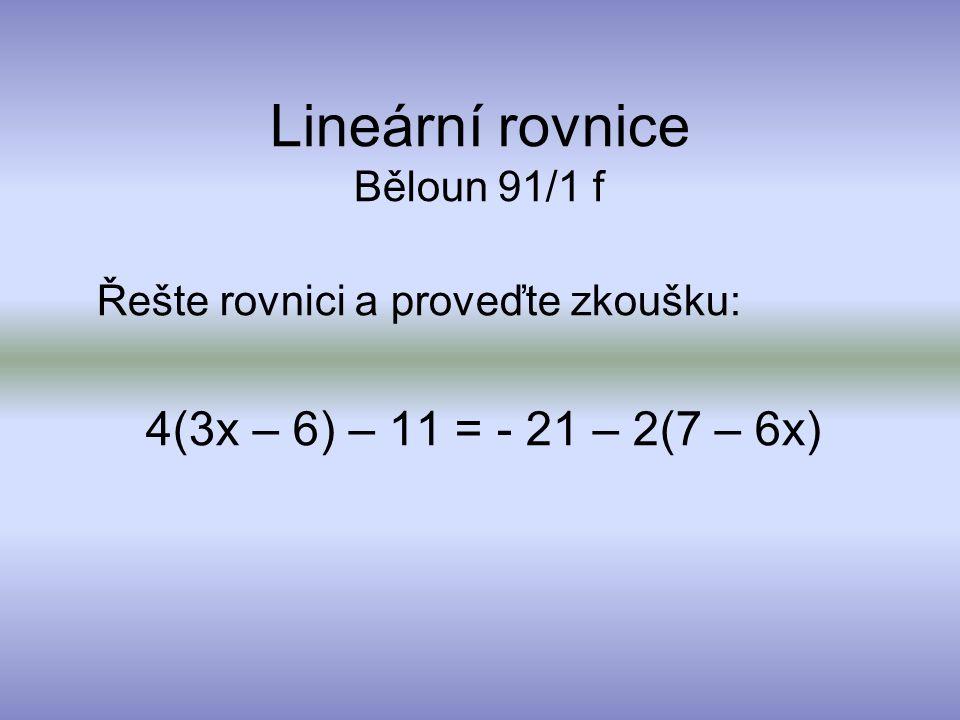 Lineární rovnice Běloun 91/1 f