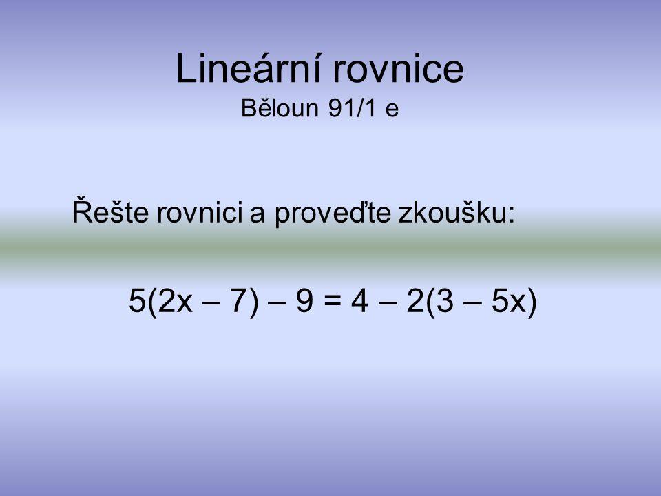 Lineární rovnice Běloun 91/1 e