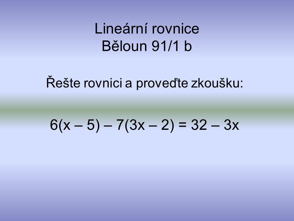 Lineární rovnice Běloun 91/1 b