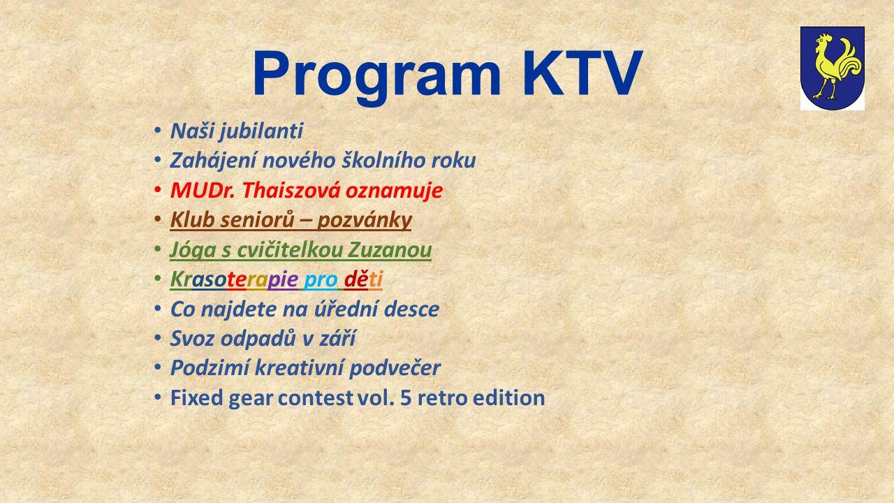 Program KTV Naši jubilanti Zahájení nového školního roku