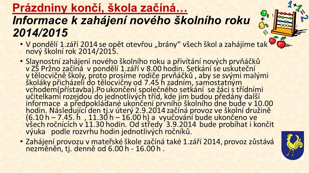 Prázdniny končí, škola začíná… Informace k zahájení nového školního roku 2014/2015