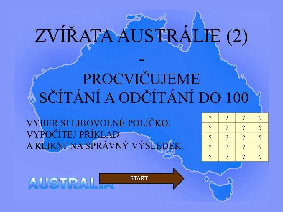 ZVÍŘATA AUSTRÁLIE (2) - PROCVIČUJEME SČÍTÁNÍ A ODČÍTÁNÍ DO 100