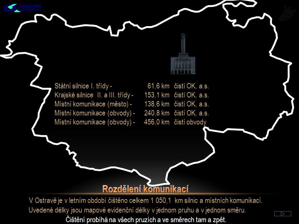 Rozdělení komunikací Státní silnice I. třídy - 61,6 km čistí OK, a.s.