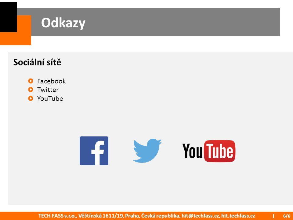 Odkazy Sociální sítě Facebook Twitter YouTube