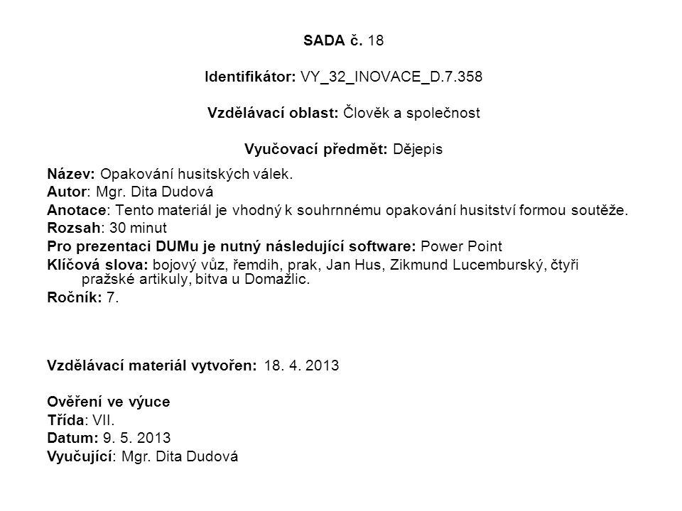 SADA č. 18 Identifikátor: VY_32_INOVACE_D. 7
