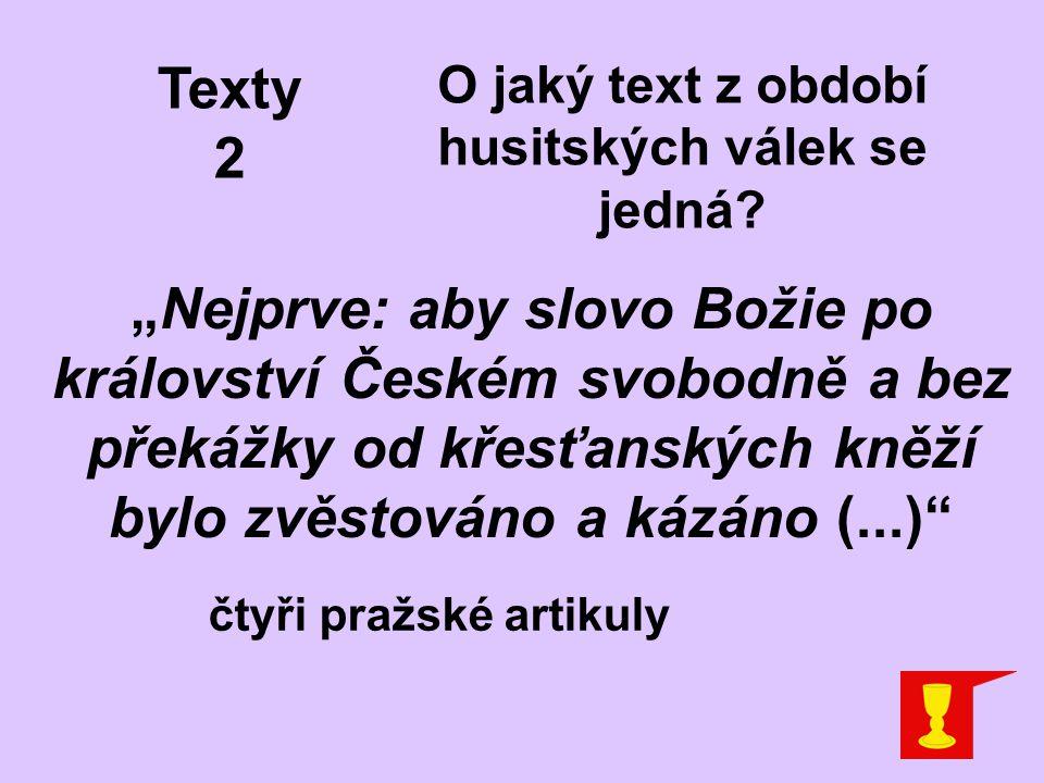 O jaký text z období husitských válek se jedná čtyři pražské artikuly