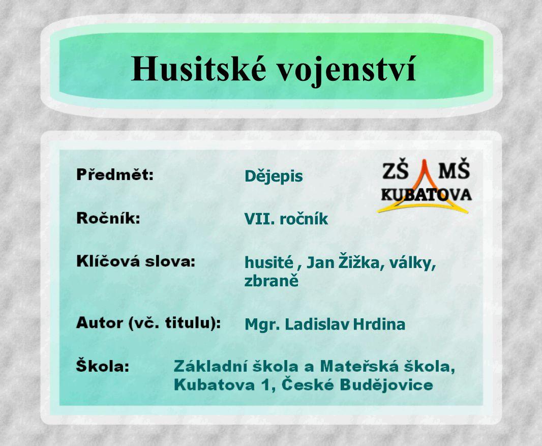 Husitské vojenství Dějepis VII. ročník