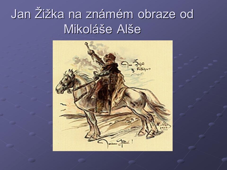 Jan Žižka na známém obraze od Mikoláše Alše