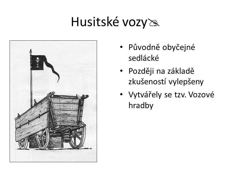 Husitské vozy Původně obyčejné sedlácké