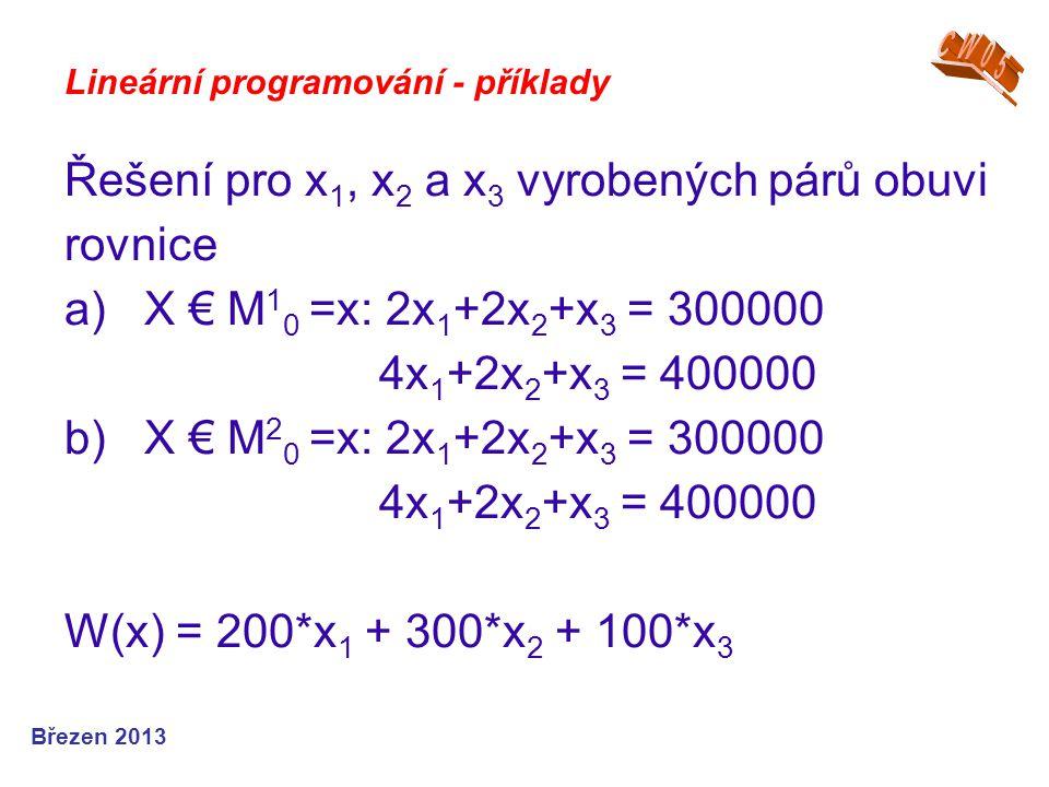 Řešení pro x1, x2 a x3 vyrobených párů obuvi rovnice