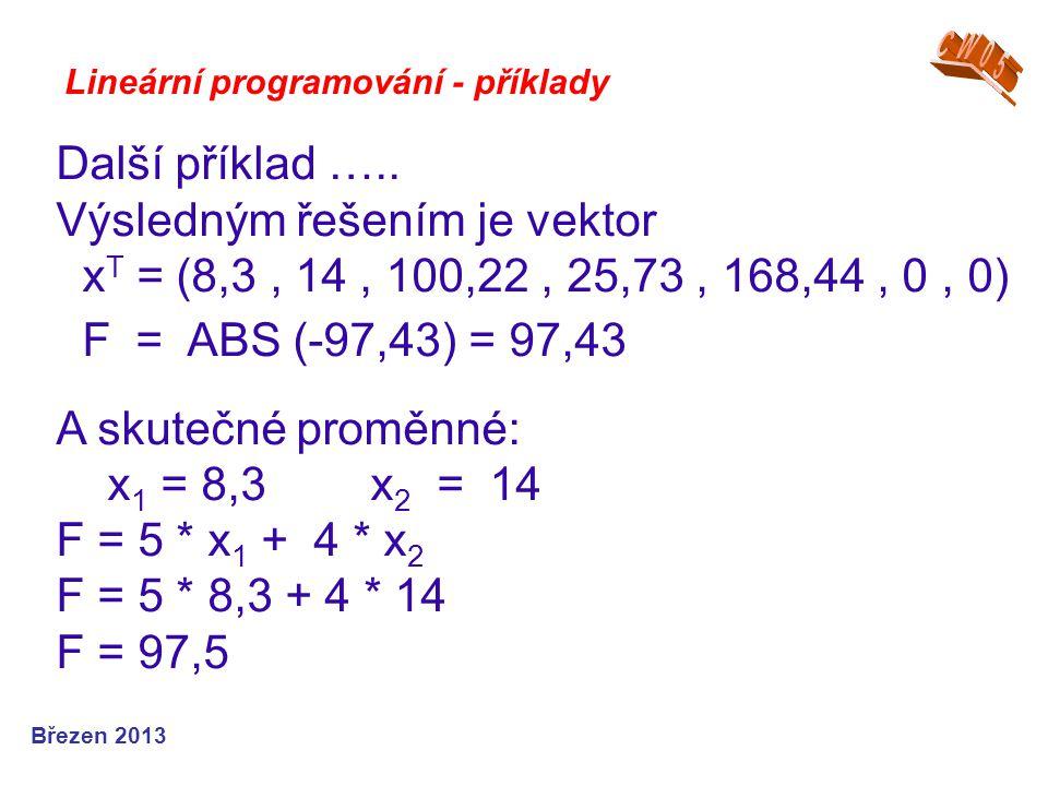 Výsledným řešením je vektor