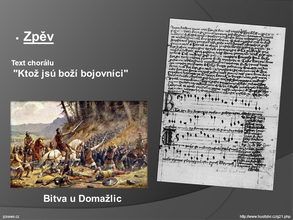 Bitva u Domažlic Zpěv Text chorálu Ktož jsú boží bojovníci jcnews.cz
