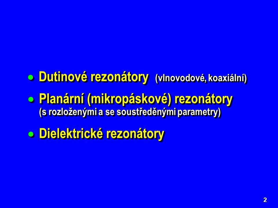 Dutinové rezonátory (vlnovodové, koaxiální)