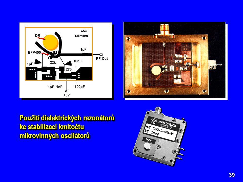 Použití dielektrických rezonátorů ke stabilizaci kmitočtu mikrovlnných oscilátorů