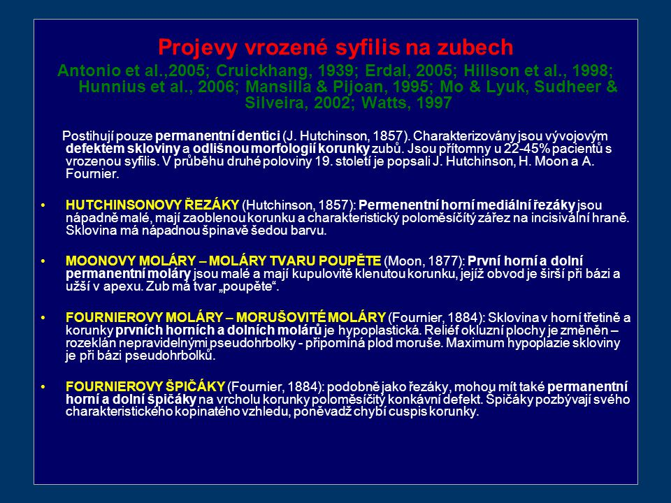 Projevy vrozené syfilis na zubech