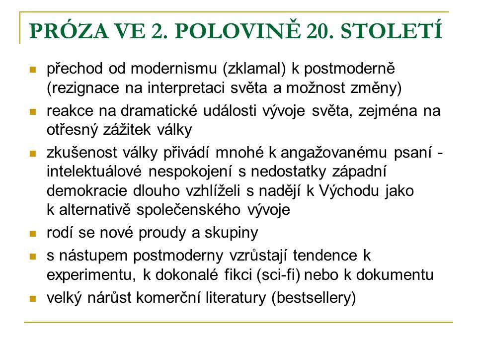 PRÓZA VE 2. POLOVINĚ 20. STOLETÍ
