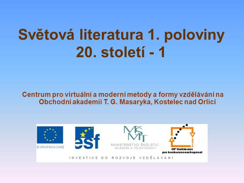 Světová literatura 1. poloviny 20. století - 1