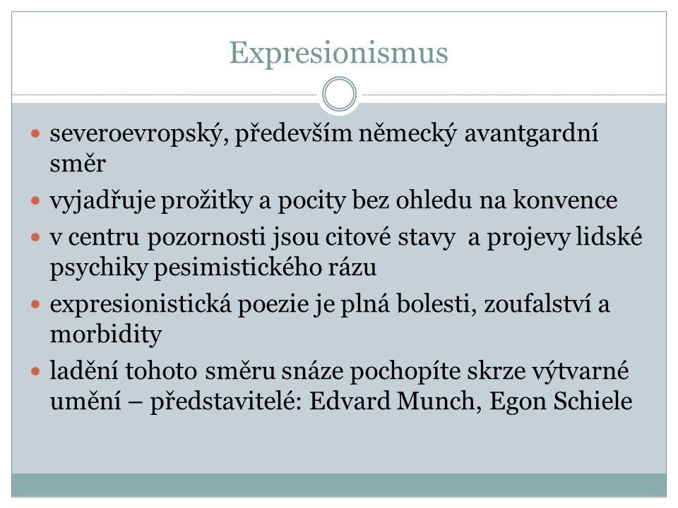 Expresionismus severoevropský, především německý avantgardní směr