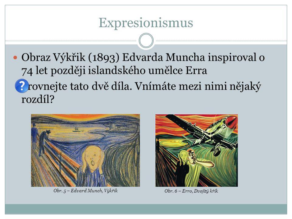 Expresionismus Obraz Výkřik (1893) Edvarda Muncha inspiroval o 74 let později islandského umělce Erra.